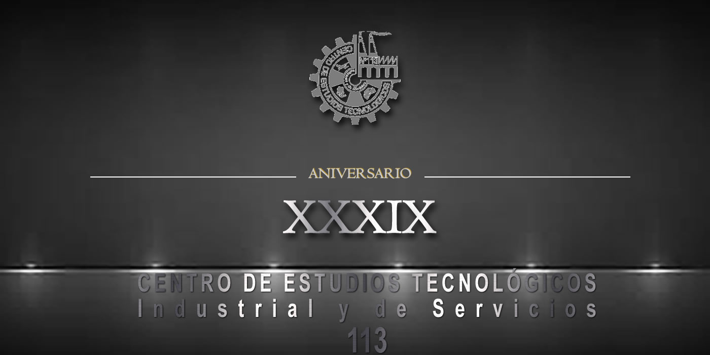Evento Conmemorativo del XXXIX Aniversario del CETis 113
