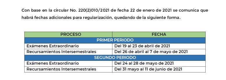 Periodos de regularización durante el semestre Febrero – Julio 2021