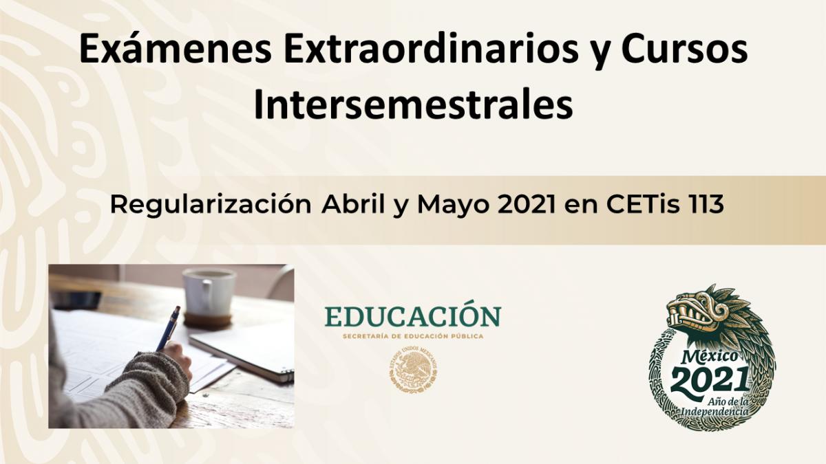 Regularización por Exámenes Extraordinarios y Cursos Intersemestrales