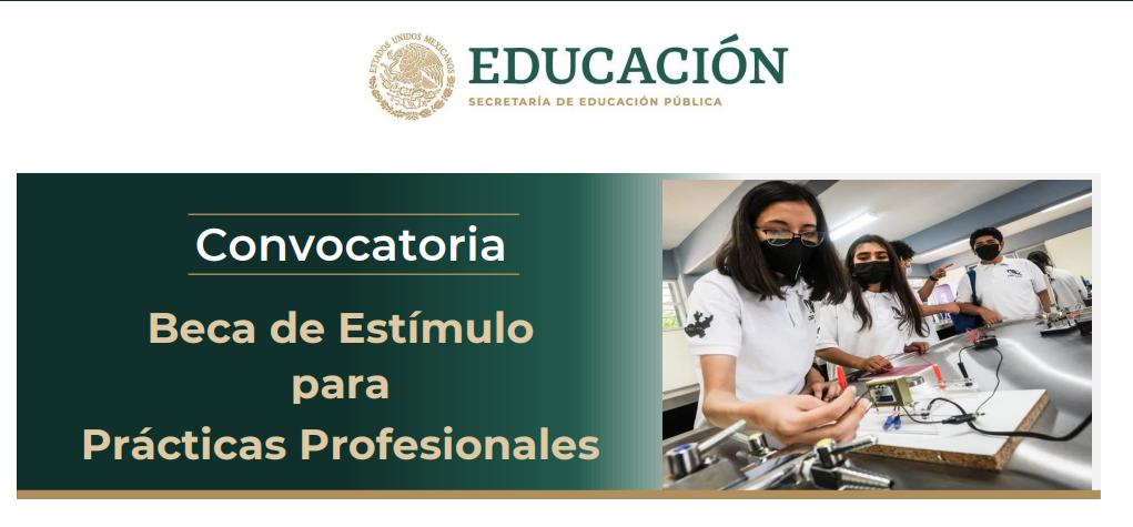 Beca de Estímulo para Prácticas Profesionales (Segunda Convocatoria)