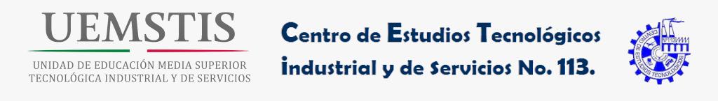 Bachillerato Tecnológico Zacatecas. CETis 113. Centro de Estudios Tecnológicos industrial y de servicios 113.